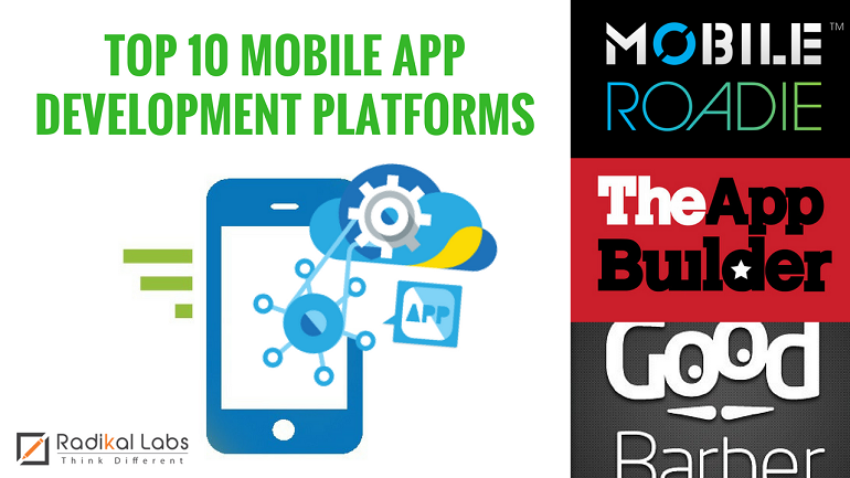 Top 10 Platforms for Building High Quality Mobile Apps