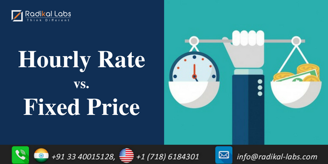 Hourly Rate vs. Fixed Price